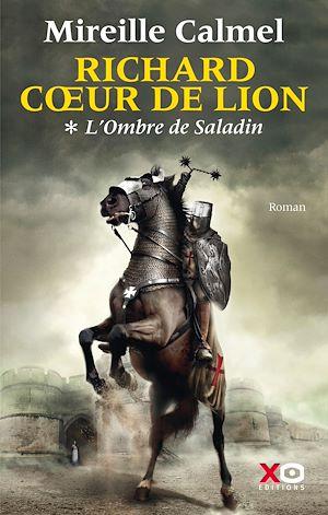 Téléchargez le livre :  Richard Coeur de Lion - tome 1 L'Ombre de Saladin