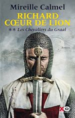 Télécharger le livre :  Richard Coeur de Lion - tome 2 Les Chevaliers du Graal