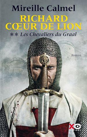 Téléchargez le livre :  Richard Coeur de Lion - tome 2 Les Chevaliers du Graal