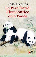Télécharger le livre :  Le Père David, l'Impératrice et le Panda