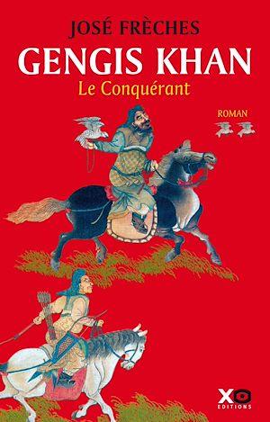 Téléchargez le livre :  Gengis Khan - tome 2 Le conquérant
