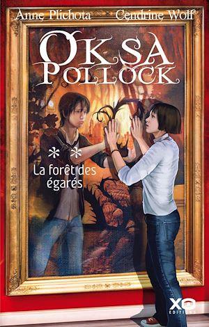 Téléchargez le livre :  Oksa Pollock - tome 2 La forêt des égarés
