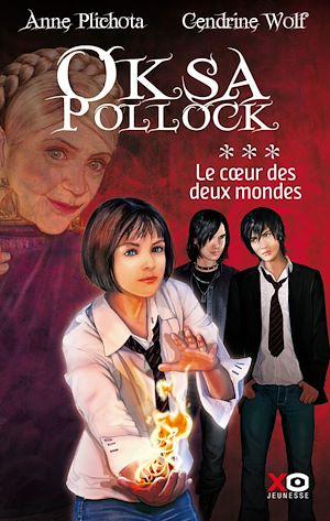 Téléchargez le livre :  Oksa Pollock - tome 3 Le coeur des deux mondes