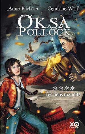 Téléchargez le livre :  Oksa Pollock - tome 4 Les liens maudits