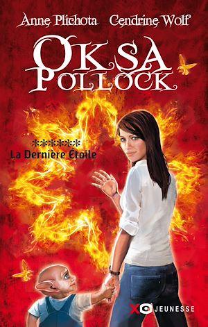 Téléchargez le livre :  Oksa Pollock - tome 6 la dernière étoile