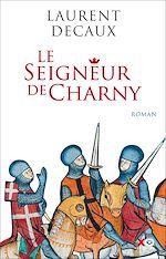 Télécharger le livre :  Le Seigneur de Charny