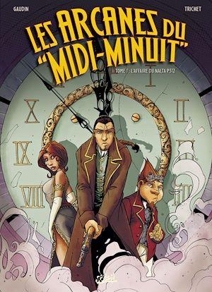 Téléchargez le livre :  Les Arcanes du Midi-Minuit T01