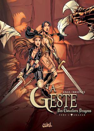 Téléchargez le livre :  La Geste des Chevaliers Dragons T02
