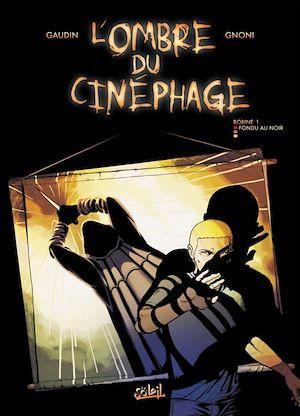 Téléchargez le livre :  L'ombre du cinéphage T01