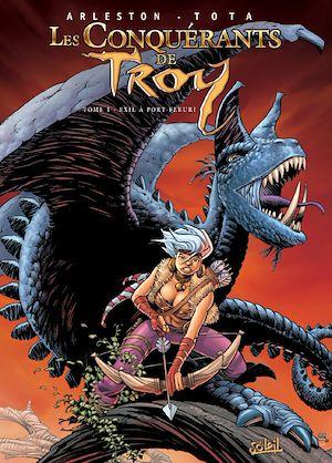 Téléchargez le livre :  Les Conquérants de Troy T01