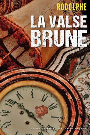 Téléchargez le livre :  La Valse brune