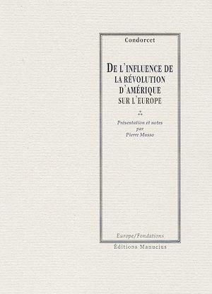 Téléchargez le livre :  De l'influence de la révolution d'Amérique sur l'Europe