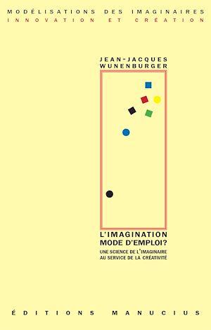 Téléchargez le livre :  L'Imagination mode d'emploi ?