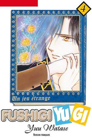 Téléchargez le livre :  Fushigi Yugi T04