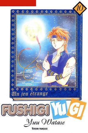 Téléchargez le livre :  Fushigi Yugi T10
