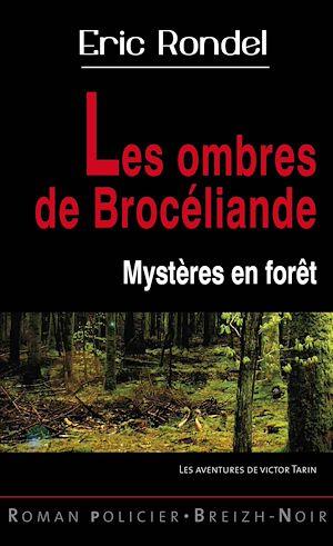 Téléchargez le livre :  Les ombres de Brocéliande