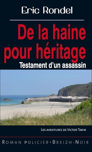 Téléchargez le livre :  De la haine pour héritage