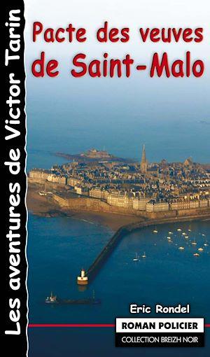 Téléchargez le livre :  Pacte des veuves de Saint-Malo