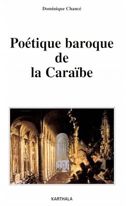 Téléchargez le livre numérique:  Poétique baroque de la Caraïbe