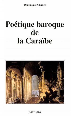 Téléchargez le livre :  Poétique baroque de la Caraïbe