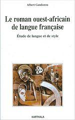 Télécharger le livre :  Le roman ouest-africain de langue française
