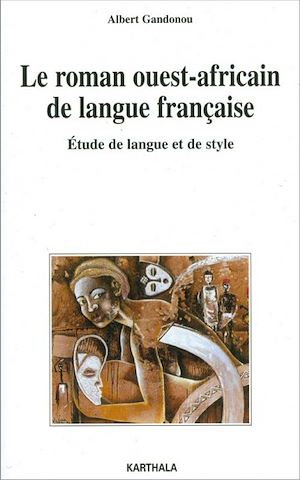 Téléchargez le livre :  Le roman ouest-africain de langue française