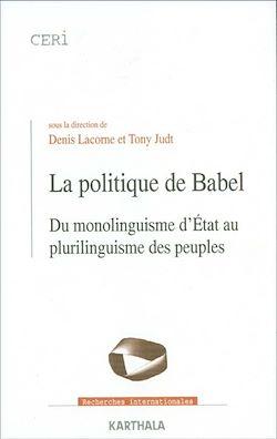 Téléchargez le livre numérique:  La politique de Babel