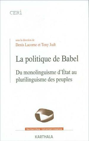 Téléchargez le livre :  La politique de Babel