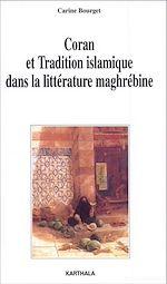 Télécharger le livre :  Coran et tradition islamique dans la littérature maghrébine