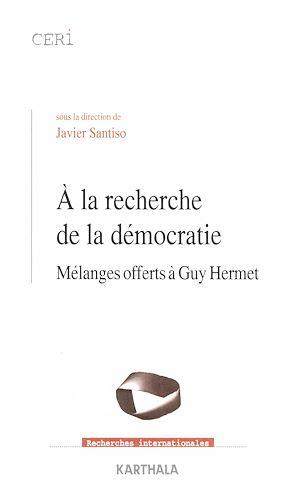 Téléchargez le livre :  A la recherche de la démocratie