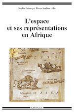 Télécharger le livre :  L'espace et ses représentations en Afrique