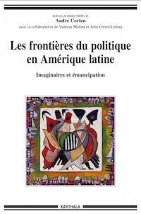 Télécharger le livre : Les frontières du politique en Amérique latine