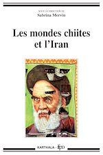 Télécharger le livre :  Les mondes chiites et l'Iran
