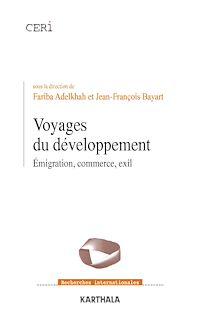 Télécharger le livre : Voyages du développement - Emigration, commerce, exil