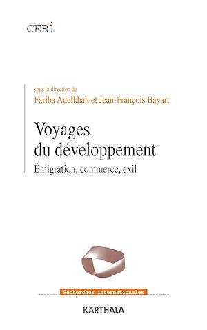 Téléchargez le livre :  Voyages du développement - Emigration, commerce, exil