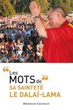 Télécharger le livre :  Les mots du dalaï-lama