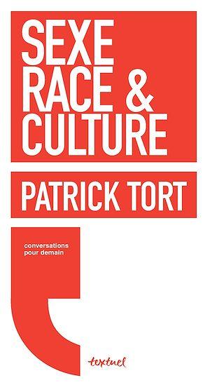 Téléchargez le livre :  Sexe, race et culture