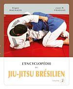 Télécharger cet ebook : L'encyclopédie du jiu-jitsu brésilien - volume 2