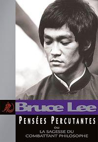 Télécharger le livre : Pensées Percutantes ou la sagesse du combattant philosophe
