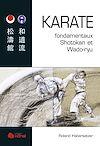 Téléchargez le livre numérique:  KARATÉ fondamentaux Shotokan et Wado-ryu