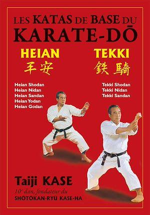 Téléchargez le livre :  Les katas de base du karaté : Heian / Tekki