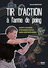 Téléchargez le livre numérique:  Tir d'action à l'arme de poing