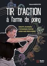 Télécharger cet ebook : Tir d'action à l'arme de poing
