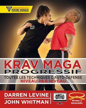 Téléchargez le livre :  Krav Maga progressif - Niveau 2  - ceinture orange
