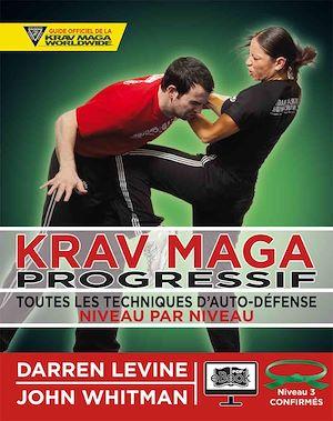 Téléchargez le livre :  Krav Maga progressif - Niveau 3  - ceinture verte