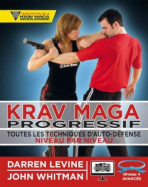 Téléchargez le livre :  Krav Maga progressif - Niveau 4  - ceinture bleue