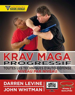 Téléchargez le livre :  Krav Maga progressif - Niveau 5  - ceinture marron