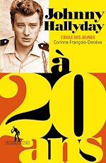 Télécharger le livre :  Johnny Hallyday à 20 ans