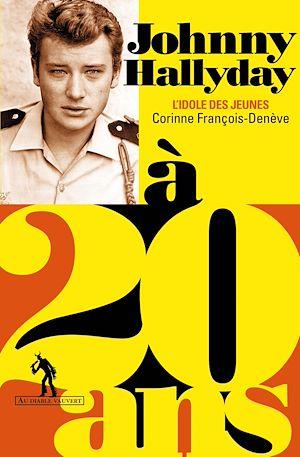 Téléchargez le livre :  Johnny Hallyday à 20 ans