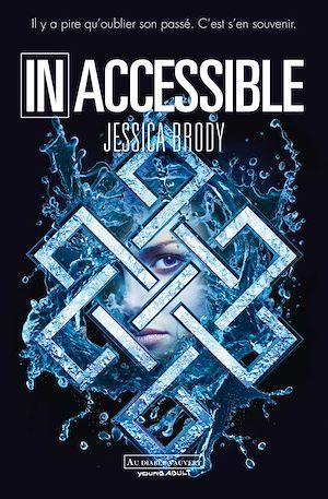 Téléchargez le livre :  Inoubliable (Tome 2) - Inaccessible